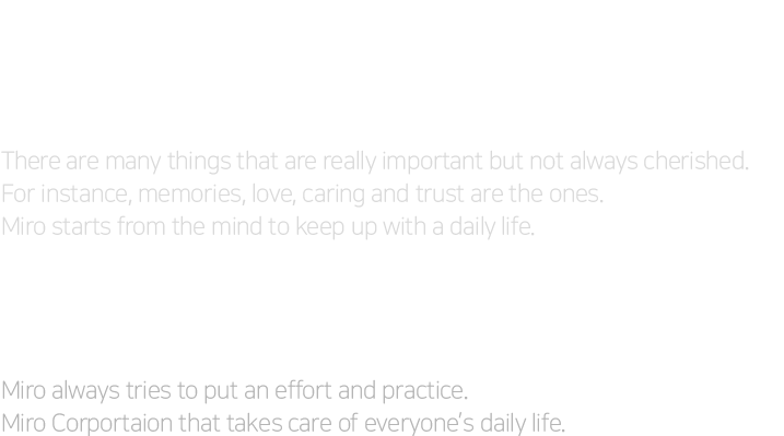 We are confronted with various things in a daily life.